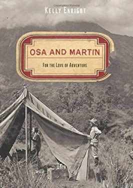 Osa and Martin: For the Love of Adventure 9780762763603