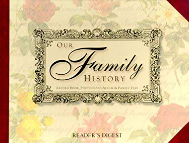 Our Family History [With 21 1/2 X 16 1/2 Poster] 9780762102327