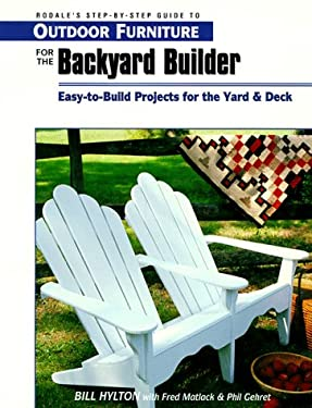 Outdoor Furniture for the Backyard Builder 9780762101801