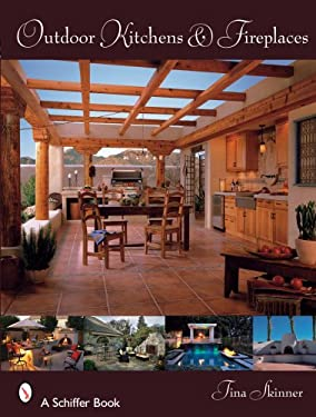 Outdoor Kitchens & Fireplaces 9780764329555