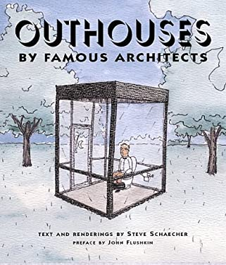 Outhouses: By Famous Architects 9780764912603