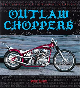 Outlaw Choppers 9780760318492