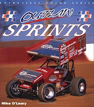 Outlaw Sprints: Mike O'Leary 9780760311561