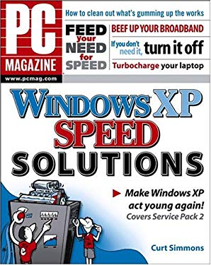 PC Magazine Windows XP Speed Solutions 9780764578144