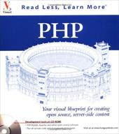 PHP: Your Visual Blueprint for Creating Open Source, Server-Side Content [With CD]