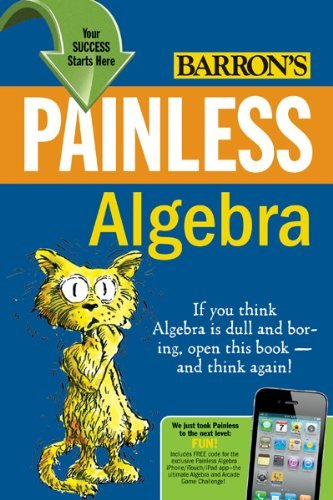 Painless Algebra 9780764147159