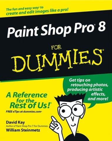Paint Shop Pro 8 for Dummies 9780764524400