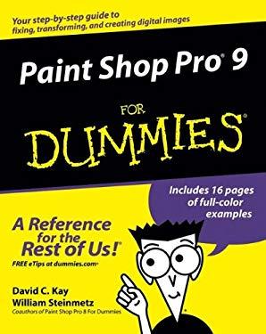Paint Shop Pro 9 for Dummies 9780764579356