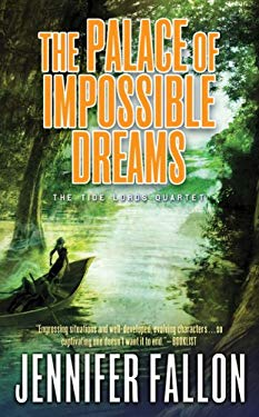 The Palace of Impossible Dreams 9780765356093