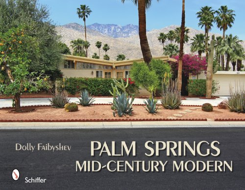 Palm Springs Mid-Century Modern 9780764334610