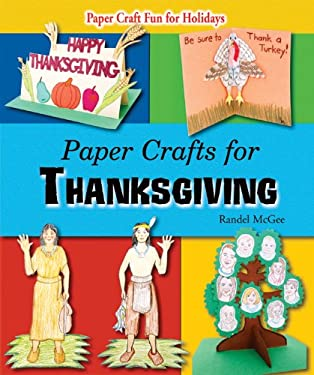 Paper Crafts for Thanksgiving 9780766037229