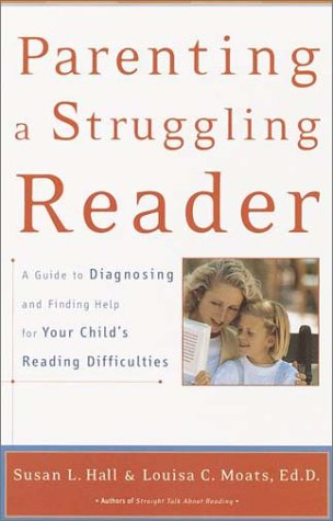 Parenting a Struggling Reader 9780767907767