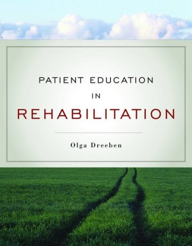 Patient Education in Rehabilitation 9780763755447