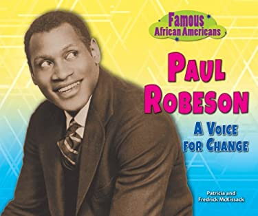 Paul Robeson: A Voice for Change 9780766041073