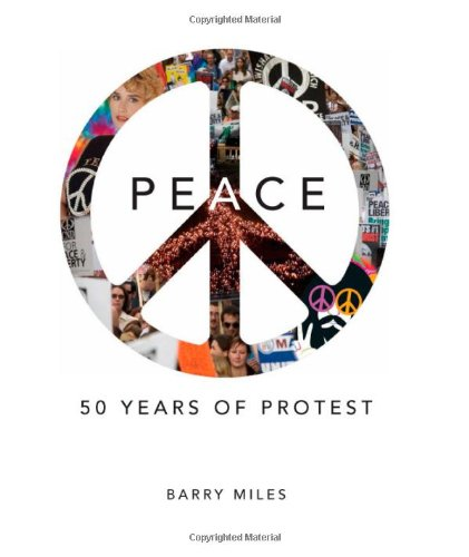 Peace: 50 Years of Protest 9780762108930