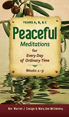 Peaceful Meditations for Every Day in Ordinary Time: Years A, B, & C 9780764821424