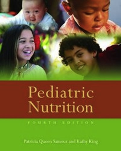 Pediatric Nutrition 9780763784508