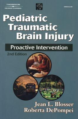 Pediatric Traumatic Brain Injury: Proactive Intervention 9780769300559