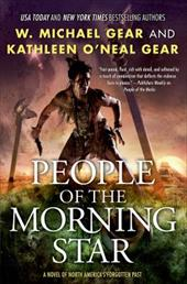 People of the Morning Star: Book One of the Morning Star Trilogy (North America's Forgotten Past) 22170124