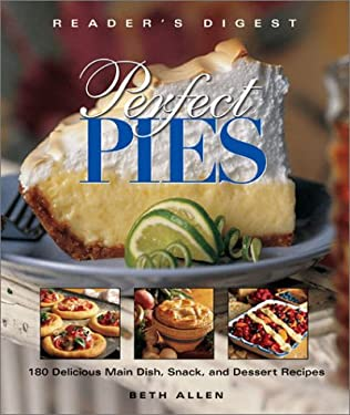 Perfect Pies: Over 180 Sweet and Savory Pies 9780762104116
