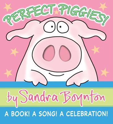 Perfect Piggies!: A Book! a Song! a Celebration! 9780761159933