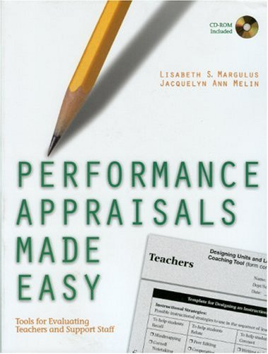Performance Appraisals Made Easy: Tools for Evaluating Teachers and Support Staff 9780761988953