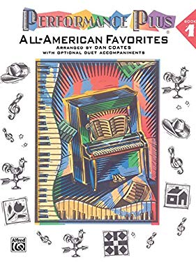 Performance Plus, Bk 1: Dan Coates -- All-American Favorites 9780769233932