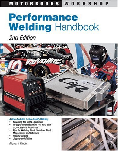 Performance Welding Handbook 9780760321720