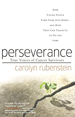 Perseverance: True Voices of Cancer Survivors 9780765317797