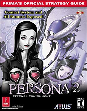 Persona 2: Eternal Punishment: Prima's Official Strategy Guide 9780761531906