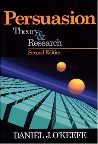 Persuasion: Theory and Research 9780761922001