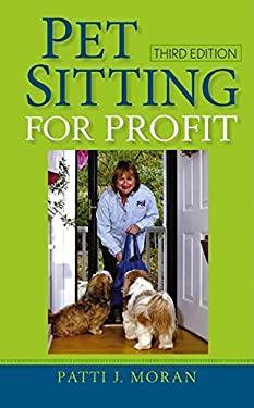 Pet Sitting for Profit 9780764596353