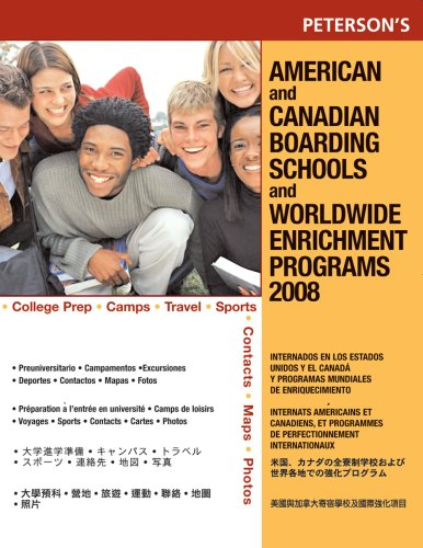 Peterson's American and Canadian Boarding Schools and Worldwide Enrichment Programs 9780768925098