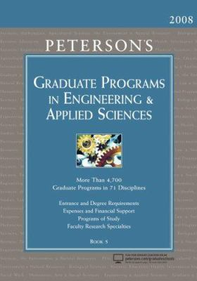 Peterson's Graduate Programs in Engineering & Applied Sciences: Book 5 9780768924039