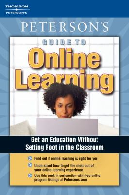 Peterson's Guide to Online Learning 9780768917468