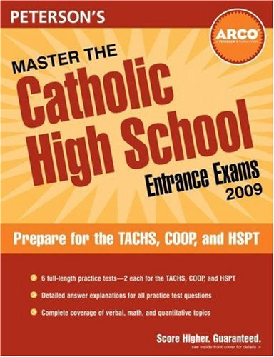 Peterson's Master the Catholic High School Entrance Exams 9780768926002