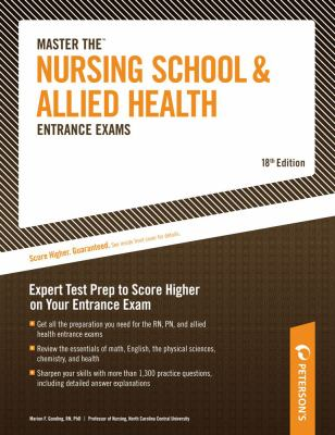 Peterson's Master the Nursing School and Allied Health Entrance Exams 9780768926064