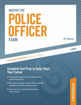 Peterson's Master the Police Officer Exam 9780768927177