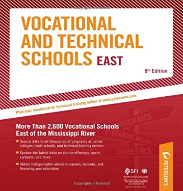 Vocational & Technical Schools - East: More Than 2,600 Vocational Schools East of the Mississippi River 9780768928099