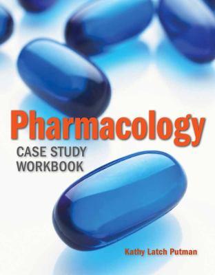 Pharmacology Case Study Workbook 9780763776138