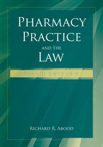 Pharmacy Practice and the Law 9780763749781