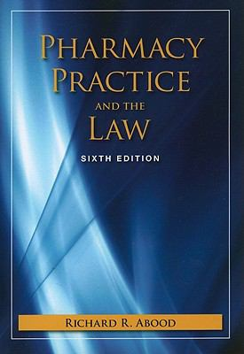 Pharmacy Practice and the Law 9780763781293