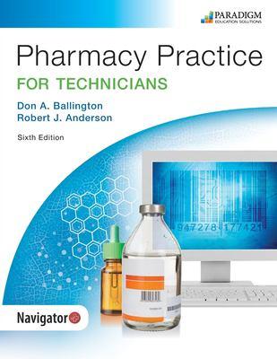 Pharmacy Practice for Technicians: Text (Pharmacy Technician)