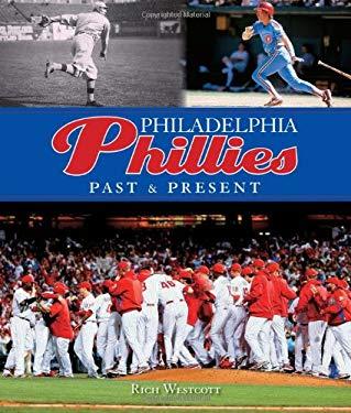 Philadelphia Phillies: Past & Present