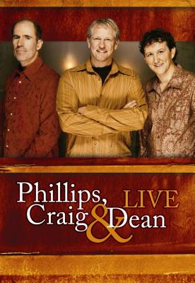 Phillips, Craig & Dean Live