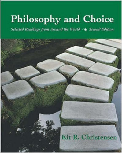 Philosophy and Choice: Selected Readings from Around the World 9780767420273