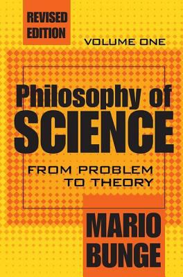 Philosophy of Science: From Problem to Theory 9780765804136