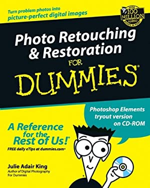 Photo Retouching & Restoration for Dummies [With CDROM] 9780764516627