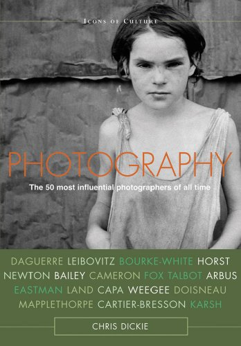 Photography: The 50 Most Influential Photographers of All Time 9780764162954
