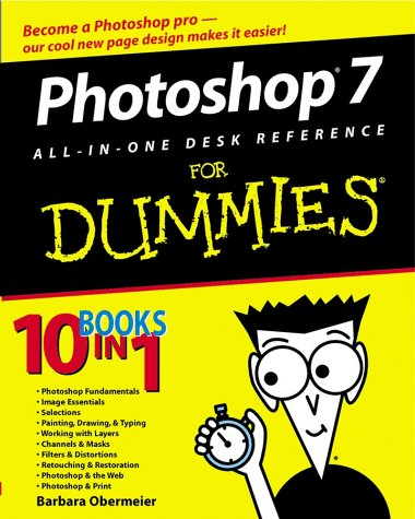 Photoshop 7 All-In-One Desk Reference for Dummies 9780764516672